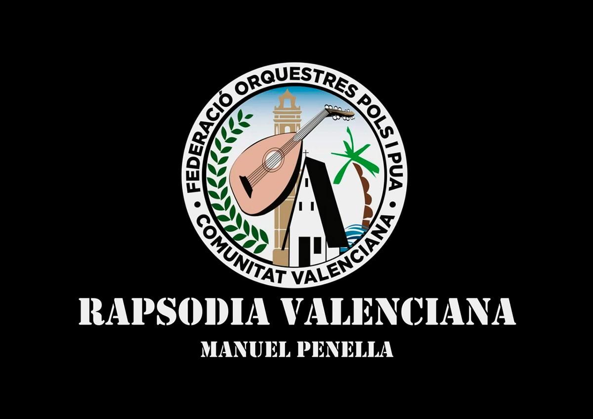 Rapsodia Valenciana - Federación de Orquestas de Pulso y Púa de la Comunidad Valenciana